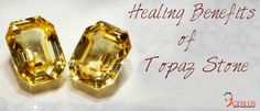 Topaz Gemstone Benefits