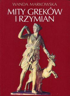 """""""Mity Greków i Rzymian"""" Wanda Markowska Cover by Krystyna Töpfer  Published by Wydawnictwo Iskry 1994"""