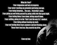 I love my fear