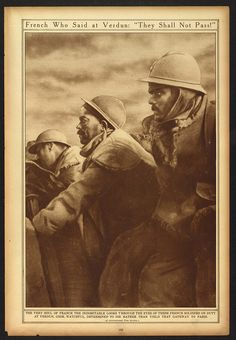"""WW1 - The French who said at Verdun, 'Ils ne passeront pas' - """"They shall not pass."""" - The Library of Congress has a Historic Newspaper page on Flickr"""