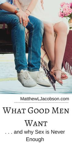Good men willingly receive from their wives but they are not mere takers. They want their wives to receive from them, too, and receiving involves not merely being physically present in the bedroom . . . it involves far more. MatthewLJacobson.com