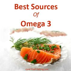 Food lists for the best sources of omega 3 fats - these are anti-inflammatory