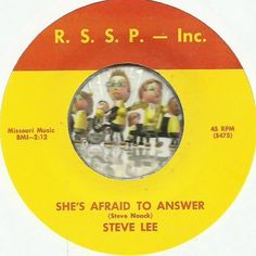 STEVE LEE Shes Afraid To Answer GROUP GARAGE PSYCH ROCK 45 RPM RECORD