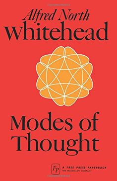 Modes of Thought Alfred North Whitehead, Philosophy Books, Reading Lists, Thoughts, Writing, Free, Amazon, Walmart, Magazine