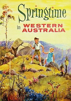 AUSTRALIA Springtime in Western Australia, vintage travel poster Old Poster, Retro Poster, Vintage Advertisements, Vintage Ads, Vintage Images, Australian Vintage, Australian Art, Posters Australia, Tourism Poster