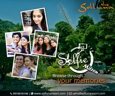 Why your selfies are just in your phone's memory?  Share your moment with everyone and stand a chance to win a complementary Jungle Safari. #selfie #contest #sollunaresort #resortsincorbett