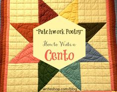 "Teach children how to write a cento poem (also called ""patchwork poetry"" because it's pieced together from lines of other poems). #nationalpoetrymonth #cento"