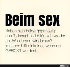 Beim sex ziehen sich beide gegenseitig.. | Lustige Bilder, Sprüche, Witze, echt lustig
