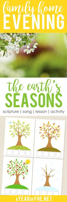 A Year of FHE // A Family Home Evening lesson on the seasons, including fouyr different dongs, a great matching activity and a Popcorn Ball treat! #lds #familyhomeevening #seasons