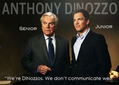 Anthony DiNozzo - Senior & Junior a/k/a Robert Wagner & Michael Weatherly