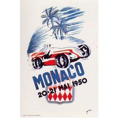 Monaco Grand Prix Poster held on the May The race was won by Juan Manuel Fangio in an Alfa Romeo. 1950 cm) Fine Art Print Framed, Poster, Canvas Prints, Puzzles, Photo Gifts and Wall Art Gp F1, Auto Retro, Vintage Auto, Car Posters, Sports Posters, Event Posters, Motorcycle Posters, Sports Art, Monaco Grand Prix