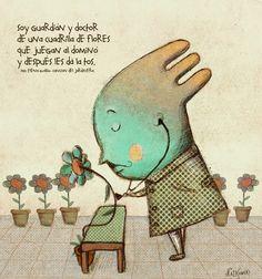 Nat Kowski: Canción del jardinero Montessori, Tapas, Illustration, Deco, Quotes Kids, Qoutes Of Life, Inspirational Quotes, Short Poems For Kids, Poetry For Kids