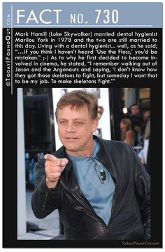Mark Hamill (Luke Skywalker) married dental hygienist Marilou York in 1978 and… Weird Facts, Fun Facts, Crazy Facts, Random Facts, Dental Humor, Dental Hygienist, Snapple Facts, Mark Hamill Luke Skywalker, Jason And The Argonauts