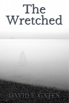 Cover Contest - Cover Contest 2017: The Wretched - AUTHORSdb: Author Database, Books and Top Charts