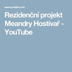 Rezidenční projekt Meandry Hostivař - YouTube