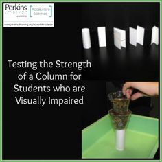 To enable students who are blind or visually impaired to discover how much load can be carried by index cards folded into various shapes, resembling columns