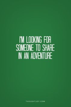 """""""I'm looking for someone to share in an adventure""""  Gandalf    #lordoftherings #lotr #fantasy #travel #wanderlust #quotes"""