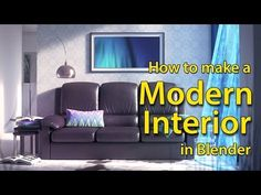 Blender Tutorial: How to Make a Modern Interior - YouTube