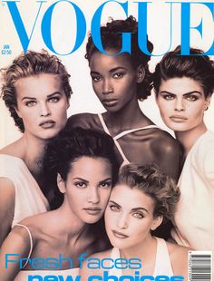 January 1992 Five fresh faces from the new generation of models adorn the cover of January 1992's Vogue. Vivienne Westwood wins Designer of the Year at the CFDAs for the second year running and Christy Turlington goes on safari in the shoot 'Plain Beautiful', fashion edited by Sarahjane Hoare.