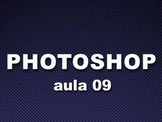 #3 Photoshop Aula 9 - Ferramentas de correção, Tratamento de imagem 1