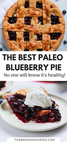 The Best Paleo Blueberry Pie - The Banana Diaries - Healthy Pie & Cake Recipes - This blueberry pie is so delicious that no one will know that it's completely Paleo, gluten free, and refined sugar free! Refreshing and light, it's perfect for summer time! Paleo Dessert, Paleo Sweets, Sugar Free Desserts, Gluten Free Desserts, Dessert Recipes, Cake Recipes, Healthy Blueberry Pies, Blueberry Pie Recipes, Blueberry Desserts