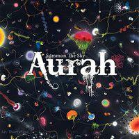 AURAH - Shine On by aurah on SoundCloud