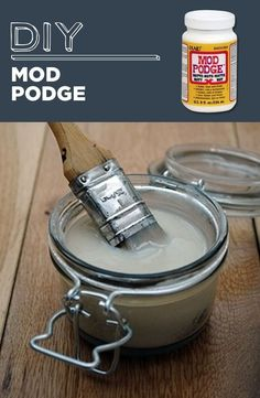 DIY Mod Podge - All you need is Elmer's glue and water. Get the full directions here.  http://myamericanconfessions.blogspot.com/2013/04/tuesday-how-to-make-diy-mod-podge.html