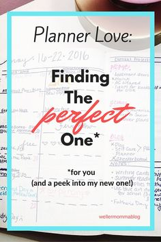 Planner Love: Finding the Perfect One