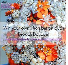 Win a Nic's Button Buds Brooch Bouquet www.nicsbuttonbuds.com.au/competition  #win #nicsbuttonbuds @nicsbuttonbuds #broochbouquet #brooch #bouquet #wedding #bride