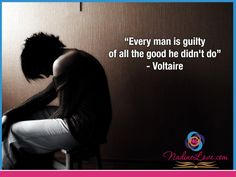 """Every man is guilty of all the good he didn't do"" - Voltaire  www.NadineLove.com Guilty Quotes, Every Man, Good Things, Movies, Movie Posters, Films, Film Poster, Popcorn Posters, Cinema"