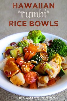 "Hawaiian ""Rumbi"" Rice Bowls...a perfect blend of flavorful chicken and steamed veggies over a killer coconut and red bean rice. You top that all off with a garlic-teriyaki sauce that will knock your socks right off."