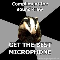 "In my case, it would be ""compliment the set crew and don't get made fun of backstage- as much."""