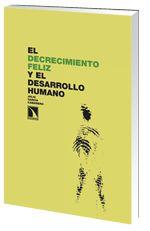 El Decrecimiento infeliz / Julio García Camarero