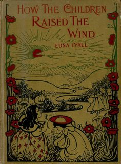 .How The Children Raised the Wind