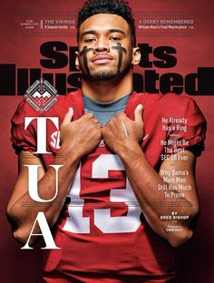 LOOK: Tua Tagovailoa featured on the cover of Sports Illustrated - Siobhan's Favorites - Alabama Crimson Tide, Crimson Tide Football, Roll Tide Football, Sec Football, Football Quotes, Football Boys, Bama Fever, College Football Playoff, College Basketball