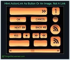 Html.ActionLink As Button Or An Image, Not A Link; Author-Pradip Bobhate; Published On-Dec 7 2013 12:04PM; Category-ASP.NET, MVC,Web Forms, Web Dev...