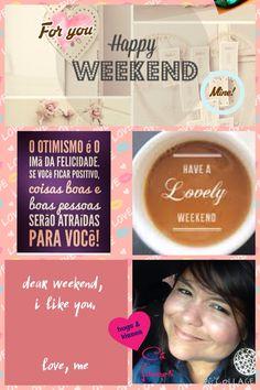 #7 post- cá lemos - feliz final de semana