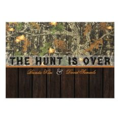 The Hunt Is Over Camo Wood Wedding Invitation