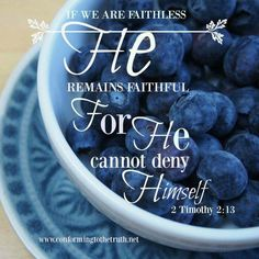 2 Tim. 2:13