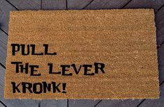 Pull the Lever Kronk Welcome Mat Emperor's New by WhaylasNerdom More
