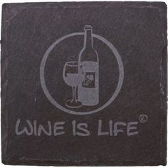 Thirstystone Slate Drink Coasters, Etched Wine is Life, Black