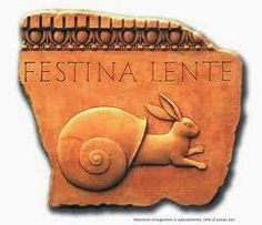 "Festina lente - This oxymoronic phrase means ""make haste slowly"" and is yet another quote from Horace. Festina Lente, Italian Phrases, Latin Phrases, Latin Words, Frases Latinas, Technical Debt, Latin Tattoo, Phrase Meaning, Cogito Ergo Sum"