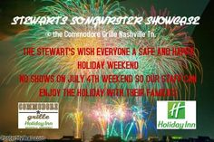 SoundOff: July 4 - 6: #NashvilleMusic Rick and Tammy Stewart Shows@ The Commodore Grille & Commodore Grille Nashville said:'No shows July 4th, 5th, 6th enjoy your Holiday Weekend.