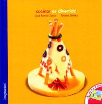 Cocinar es divertido. José Ramón Zueco. Imaginarium