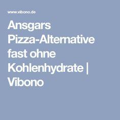 Ansgars Pizza-Alternative fast ohne Kohlenhydrate   Vibono