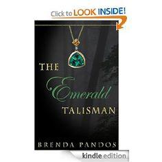 The Emerald Talisman - Book 1 of the Talisman series by Brenda Pandos