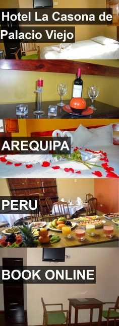 Hotel La Casona de Palacio Viejo in Arequipa, Peru. For more information, photos, reviews and best prices please follow the link. #Peru #Arequipa #travel #vacation #hotel