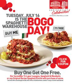 SPAGHETTI WAREHOUSE $$ Coupon for BOGO FREE Lasagne or Spaghetti & Meatballs – TODAY ONLY (7/16)!