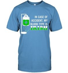 0f0a2be6 My blood type is Irish saint patricks day t shirt st patricks day shirts  mens st