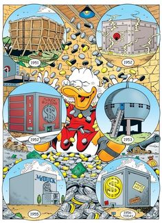 """Scrooge McDuck's Money Bin """"A Financial Fable"""" (1951) """"The Big Bin on Killmotor Hill"""" (1951) """"Only A Poor Old Man"""" (1952) """"The Round Money Bin"""" (1953) """"The Lemming with the Locket"""" (1955) """"Land Beneath the Ground!"""" (1956)"""